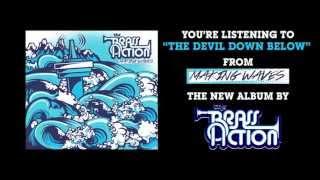 The Brass Action - The Devil Down Below (Full Album Stream)