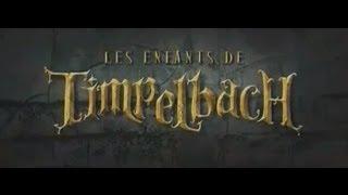 les enfants de timpelbach, 2008, trailer