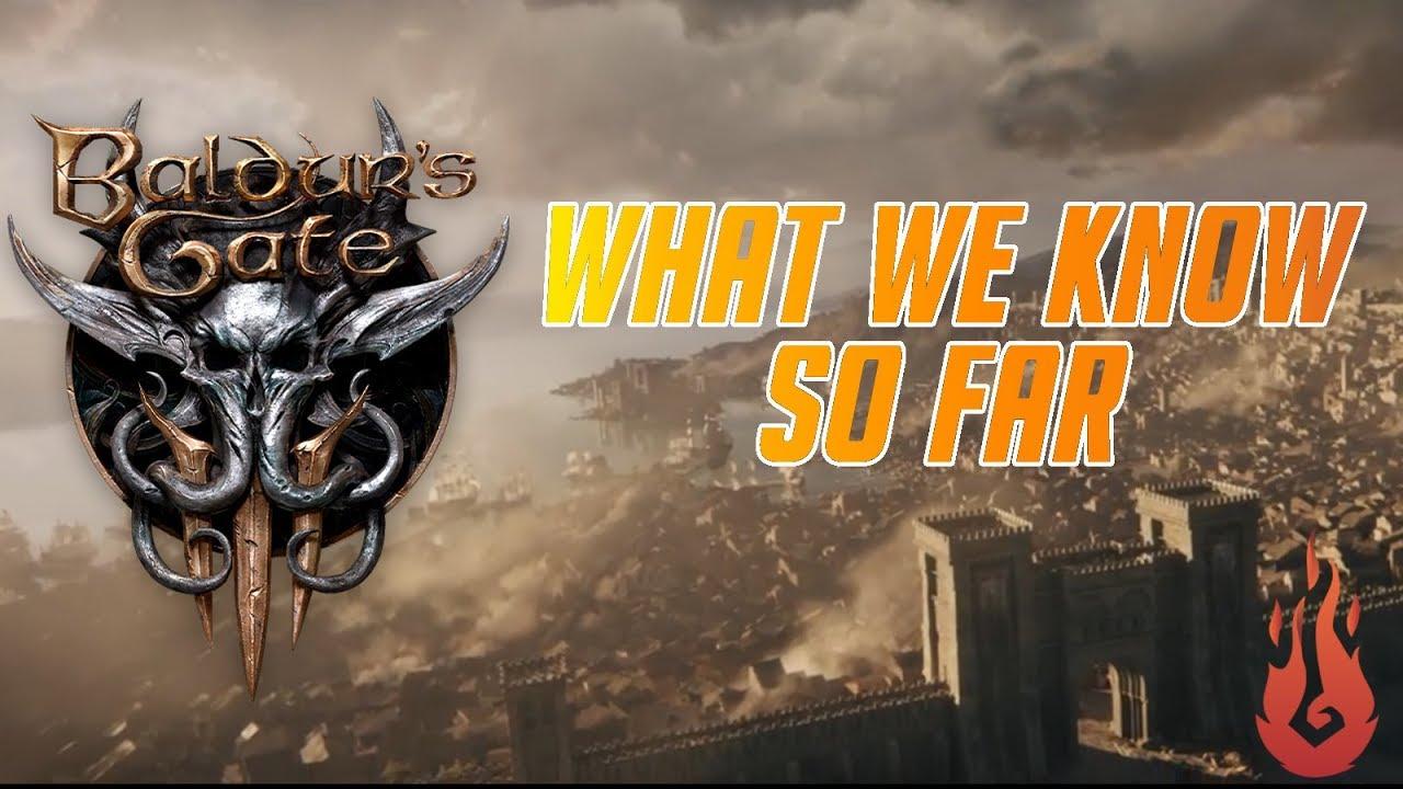What We Know About Baldurs Gate 3 So Far
