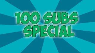 100 sub special