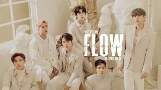 [VIETSUB + LYRICS] FLOW - MONSTA X (몬스타엑스)