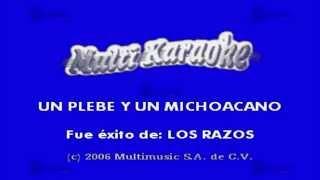 Un Plebe Y Un Michoacano