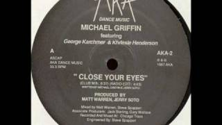 Michael Griffin - Close Your Eyes (Club Mix)