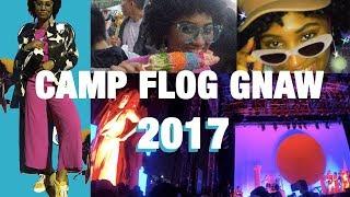 CAMP FLOG GNAW 2017 | A VLOG