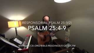 Responsorial Psalm 25 (v2): Teach Me Your Ways, O Lord (Arranged by Jeremy Mayfield)