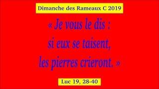 Dimanche des Rameaux C 2019