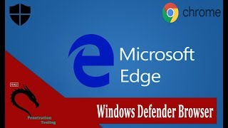 Windows Defender Browser Protection | Google | Microsoft Edge