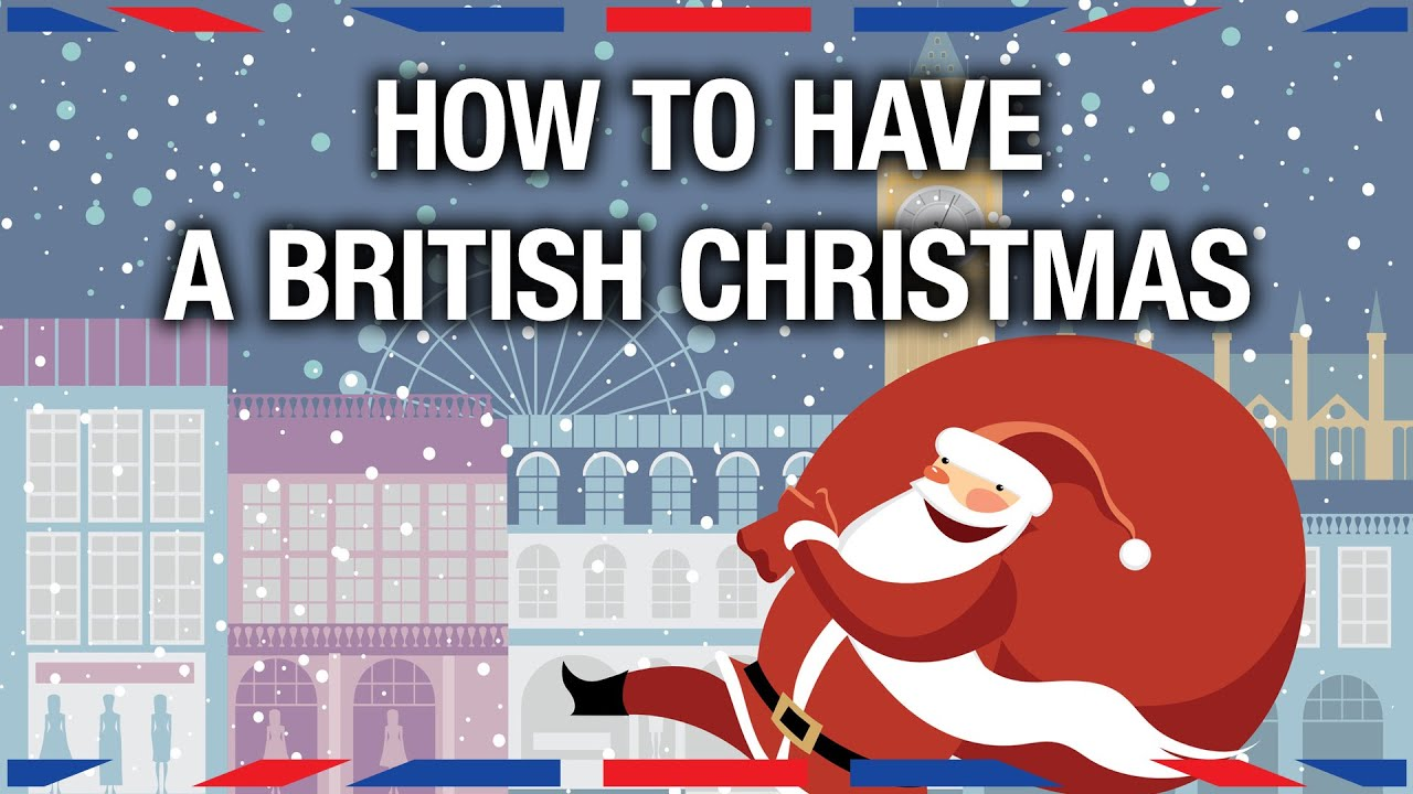 how to have a british christmas anglophenia ep 20 youtube - How Does England Celebrate Christmas