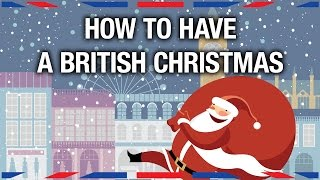 How to Have a British Christmas  Anglophenia Ep 20