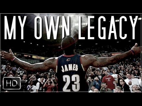 """MY OWN LEGACY"" - LeBron James Mini-Movie [2017 HD]"