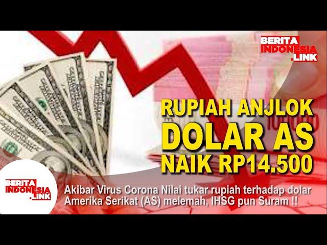 Rupiah anjlok dolar AS naik RP14.500