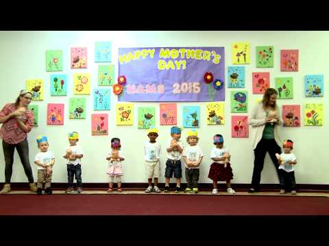 North Austin Montessori School Mother's Day 2015 Toddlers