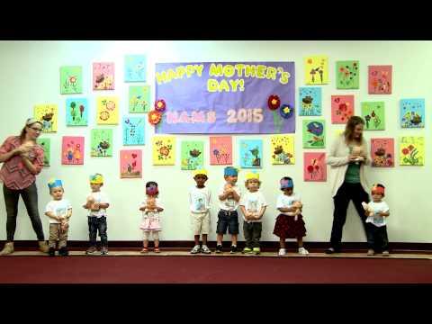 North Austin Montessori School Mother's Day 2015 Toddlers