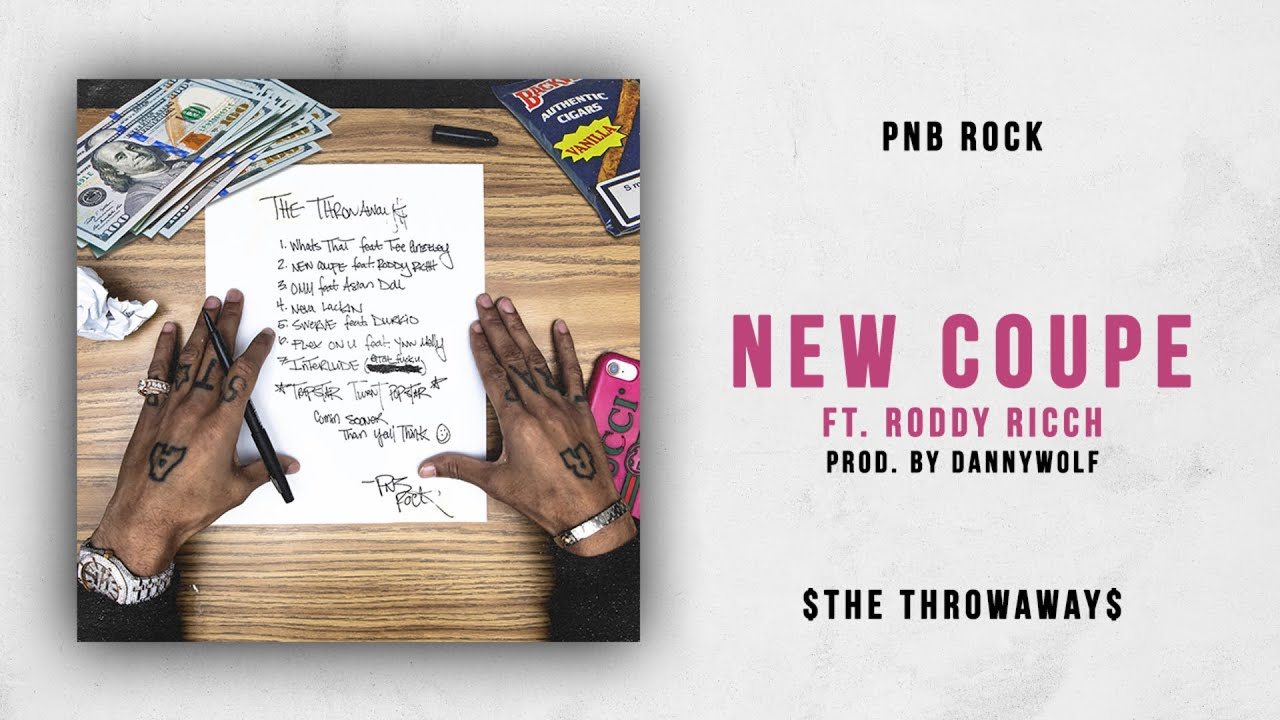 PnB Rock - New Coupe Ft. Roddy Ricch (The Throwaways)