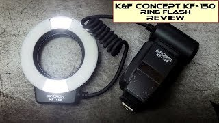 K&F Concept KF-150 Macro/Ring Flash: Review