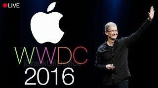 WWDC 2016 Live - iOS 10 & More!