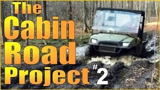 Building The Backwoods Cabin Road Part 2.