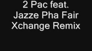 2pac fair xchange