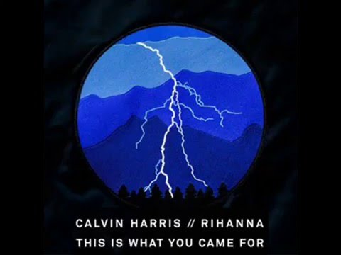 Calvin Harris  - This Is What You Came For Ft Rihanna (Audio)