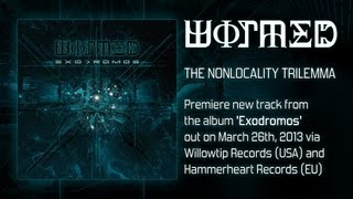 "WORMED - ""The Nonlocality Trilemma"" Exodromos - 2013"
