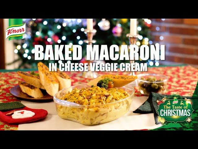 Taste of Christmas - Baked Macaroni in Cheesy Veggie Cream