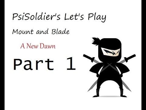 jak kupić pierwsza stawka świetne dopasowanie Let's Play Mount and Blade: A New Dawn Part 1
