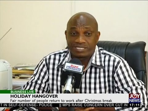Holiday Hangover - Business Live on JoyNews (27-12-17)
