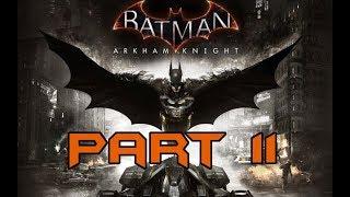 DING DONG DITCH | CyborGamers Play Batman: Arkham Knight Part 11