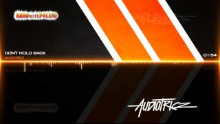 Audiotricz - Don't Hold Back