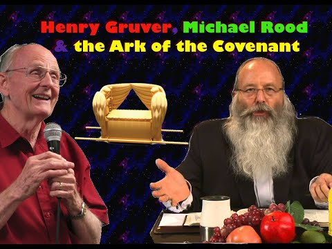 Henry Gruver, Ron Wyatt, Michael Rood, Ark of the Covenant