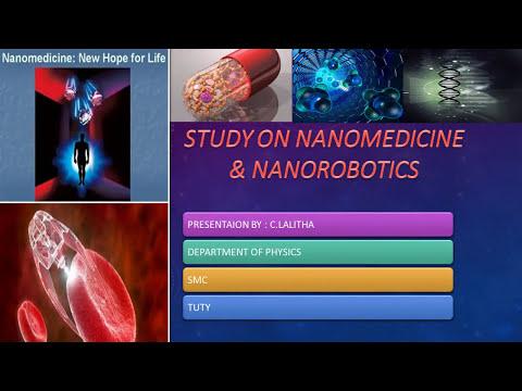 Presentation on nanomedicine and nanorobotics
