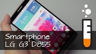 LG G3 D855 Smartphone - Vídeo Resenha Brasil