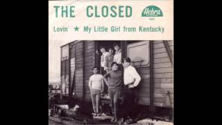 The Closed - My Little Girl From Kentucky