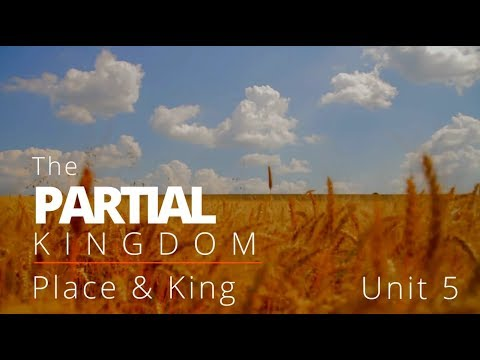 God's Big Picture 5: The Partial Kingdom - Land and King