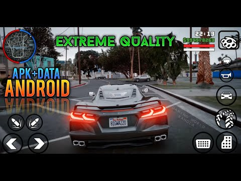 Extreme Quality 2020 Full Modified Version Android | APK+DATA GTA San Andreas | With DirectX 2.0 Mod