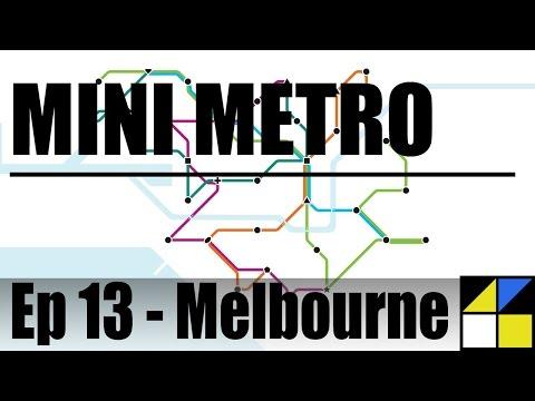 Mini Metro - Ep 13 Melbourne