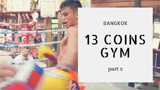 Страна Боксёров с Сергеем Бадюком  • Фильм 13 • Зал «13 монет» Бангкок • Часть 2