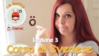 Corso di Svedese in Pillole - Lezione 03