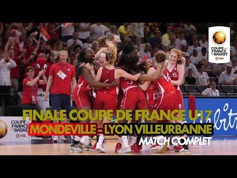 Finale U17 féminines 2018 | Mondeville - Lyon ASVEL