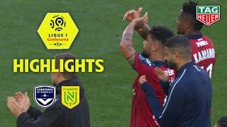Girondins de Bordeaux - FC Nantes ( 2-0 ) - Highlights - (GdB - FCN) / 2019-20
