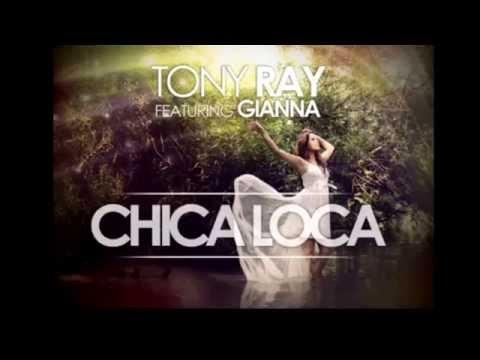 Tony Ray - Chica Loca + Download [HD]