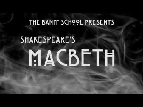 """Macbeth"" @ The Banff School"