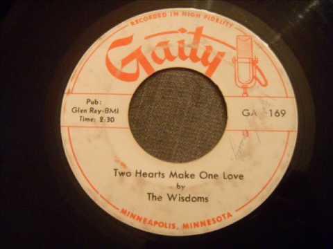 Wisdoms - Two Hearts Make One Love - Mega Rare Minneapolis Doo Wop Ballad