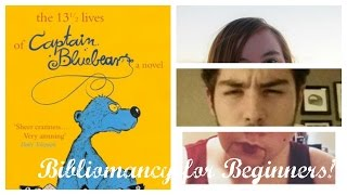 Bibliomancy for Beginners s.4 e.6: The 13 1/2 Lives of Captain Bluebear