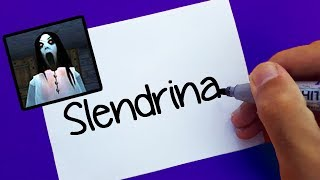 Slendrina ! How To Turn Words Slendrina Into Cartoon - Very Easy