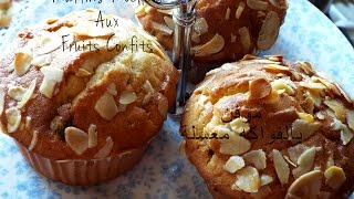 Muffins Aux Fruits Confits / Muffins With Candied Fruit / موفن بالفواكه معسلة