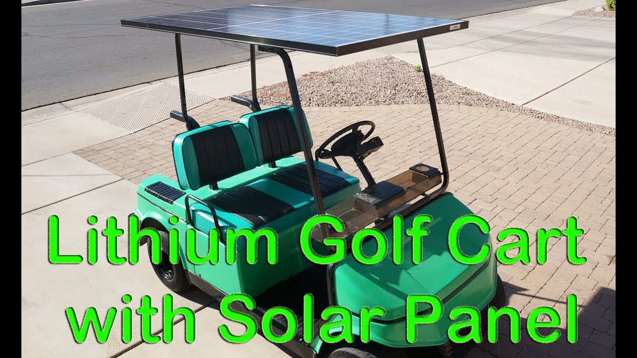 Electric Solar Lithium Battery Hyundai Golf Cart Project Part 3 Finished