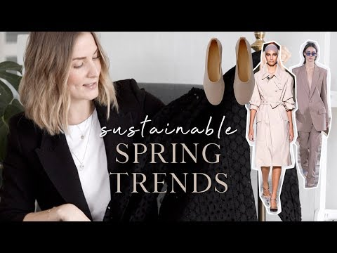 AD I Sustainable spring trends 2019 & how to shop them smarter