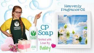 Soap Testing Heavenly Fragrance Oil- Natures Garden