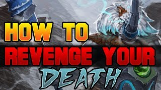 Dota 2 How to Avenge Your Death